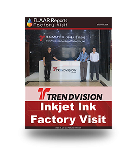 TRENDVISION_Technology_inkjet_ink_review_FLAAR_Reports_factory_visit-inner-cover