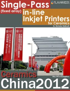 Single-Pass (fixed array) in-line Inkjet Printers for Ceramics, Ceramics China 2012