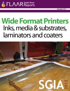 SGIA 2012: Wide-format printers, Inks, media and substrates, laminators and coaters