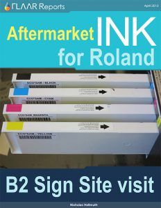 Aftermarket ink for Roland printers by SAM*INK, B2 Signs site-visit case study