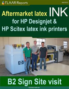 Aftermarket ink for HP DesignJet and Scitex latex printers by SAM*INK, B2 Signs site-visit case study