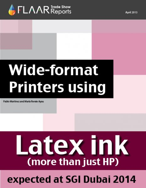Wide-format Latex Ink Printers expected at SGI Dubai 2014