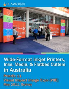 Wide-Format Inkjet Printers, Inks, Media, and Flatbed Cutters in Australia PrintEx 11 and Visual Impact Image Expo (VIIE) May 2011, Sydney