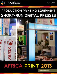 Africa Print 2013 Printers, Ink, Media, Accessories, FLAAR Reports