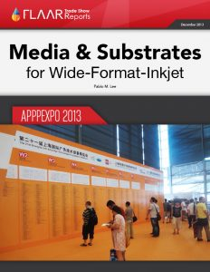 APPPEXPO 2013 Shanghai FLAAR Reports Media Substrate