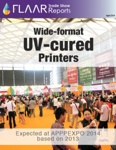APPPEXPO 2014-2013 Shanghai FLAAR Reports UV-cured printers