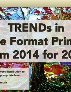 TRENDs in Wide-format Printing (from 2014 for 2015)
