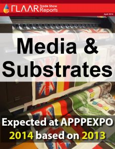 APPPEXPO 2014-2013 Shanghai FLAAR Report media substrates manufactures distributors exhibitor list