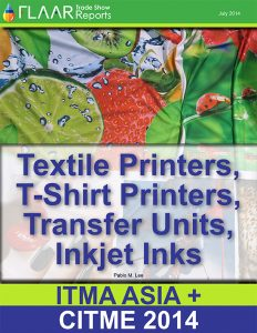 ITMA ASIA + CITME 2014 textile printers fabrics transfer t-shirt ink FLAAR Reports