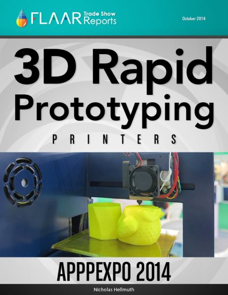 APPPEXPO 2014 Shanghai 3D Rapid Prototyping Printers list FLAAR Reports