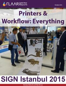 SIGN Istanbul 2015 Exhibitor list UV textile solvent 3D printers media ink laminator CNC