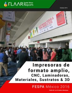 FESPA Mexico 2016 Printers Media CNC Laminators Supplies 3D ESP