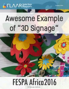 FESPA Africa 2016 Awesome example of 3D Signage