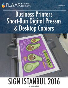 SIGN Istanbul 2016 Business printers short-run digital presses desktop copiers