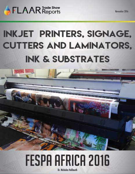 FESPA Africa 2016 Inkjet Printers, Signage, Cutters Laminators, Ink, Substrates
