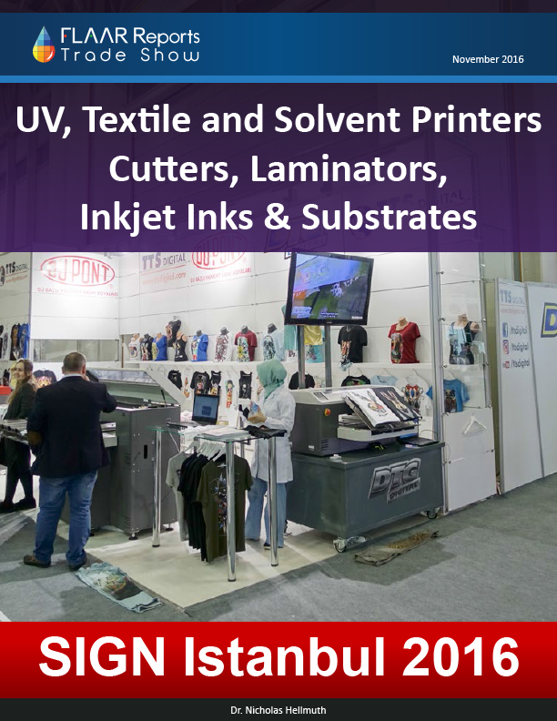 Sign_Istanbul_2016_FLAAR_Reports_Freebie_Signage-printer-uv-and-solvent-and-textile-printers-cutters-laminators-inks-and-substrates