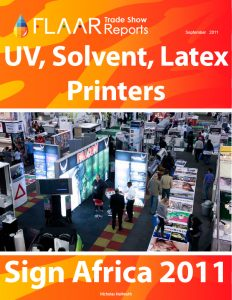 SignAfrica 2011 UV cured HP latex solvent cutters preview exhibitor list 2012 trade show