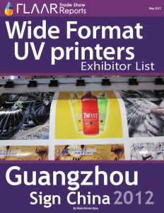 Sign China 2012 Wide Format UV Printers