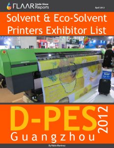 D-PES 2012 Solvent & Eco-Solvent Printers