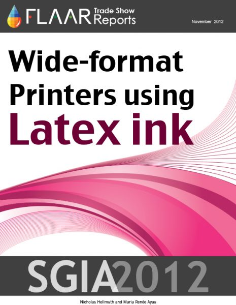 Wide-format printers using Latex and Sepiax Inks exhibited at SGIA 2012