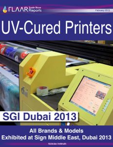 UV-Cured Printers. All brands & models exhibited at Sign Middle East, Dubai 2013.