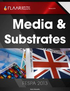 FESPA 2013 FLAAR Reports Media Substrates Manufacturers Distributors List
