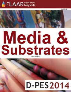 D-PES 2014 FLAAR Report media substrates manufactures distributors exhibitor list
