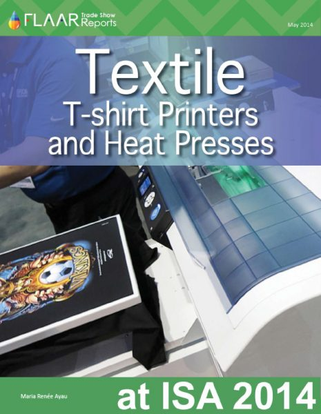 ISA 2014 FLAAR Textile T-shirt Printers and Heat Presses