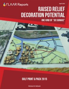 Gulf Print & Pack 2015 Raised Relief Decoration Potential