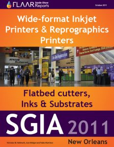 SGIA 2011 Wide-format Inkjet Printers & Reprographics Printers, Flatbed cutters, Inks & Substrates