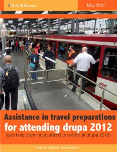 Assistance in travel preparations for attending Drupa 2012 trade show