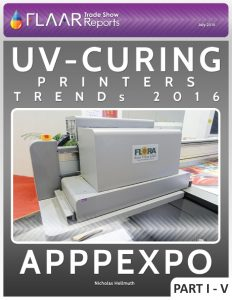 APPPEXPO 2016 Wide-format UV Printer TRENDs, parts 1 – 5