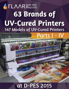 D-PES 2015 Wide-format UV Printer TRENDs, parts 1 – 4