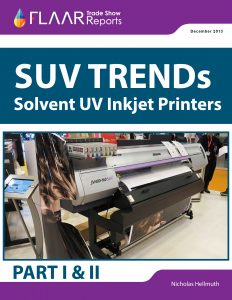 FESPA and SGIA 2013 Wide-format SUV printer TRENDS