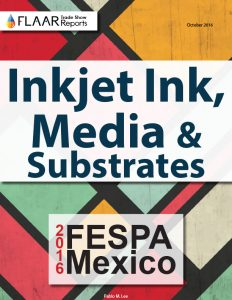 FESPA Mexico 2016 Inkjet Ink, Media & Substrates