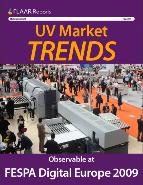 FESPA 2009 UV Printer Market TRENDs
