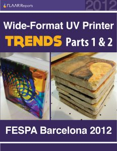 FESPA Barcelona 2012 Wide-format UV printer TRENDS, parts 1 – 2