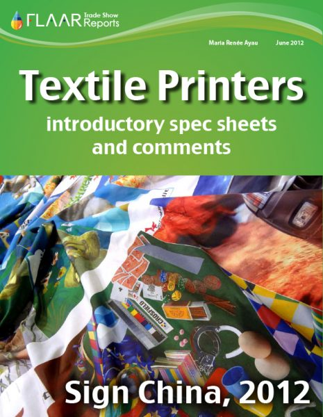 Guangzhou 2012 wide format textile printers, with introductory spec sheets and comments