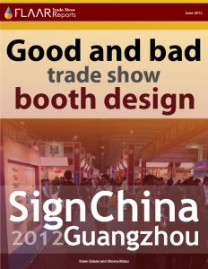 Sign China, Guangzhou 2012. Good and bad booth trade show booth design