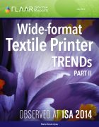 ISA 2014 Wide-format Textile Printer TRENDs, parts 1 – 2