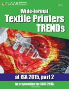 ISA 2015 Wide-format Textile Printer TRENDs, parts 1 – 2