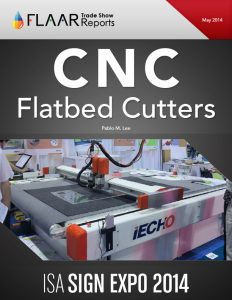 ISA Sign Expo 2014 CNC Flatbed Cutters