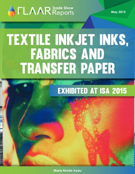 ISA 2015 Textile Inkjet Inks, Fabrics and Transfer Paper