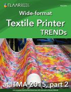 ITMA 2015 Wide-format Textile Printer TRENDs, parts 1 – 3