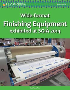 SGIA 2014 Wide-format Finishing Equipment