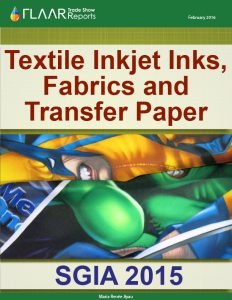 SGIA 2015 Textile Inkjet Inks, Fabrics and Transfer Paper