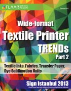 Sign Istanbul 2013 Wide-format Textile printer TRENDS, parts 1 – 2