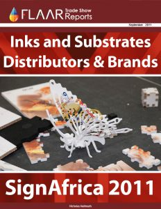 SignAfrica 2011 media & subtrates, inkjet inks brands and dsitributors