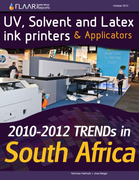 Sign Africa 2012 UV Solvent and Latex Ink Printers & Applicators TRENDs