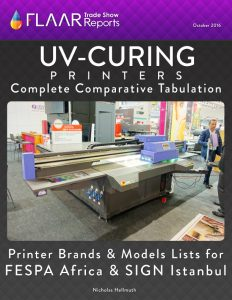 Sign Istanbul & FESPA Africa 2016 UV-Curing printers Comparative Tabulation